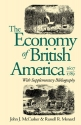 The Economy of British America, 1607-1789 (Published for the Omohundro Institute of Early American History and Culture)
