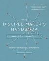 The Disciple Maker's Handbook: Seven Elements of a Discipleship Lifestyle
