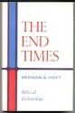 The End Times, Biblical Eschatology