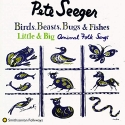 Birds, Beasts, Bugs & Fishes Little & Big: Animal Folk Songs