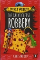 The Great Cheese Robbery (Pocket Pirates)