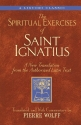 The Spiritual Exercises of Saint Ignatius: A New Translation from the Authorized Latin Text (A Triumph Classic)