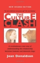 The Culture Clash: A Revolutionary New Way to Understanding the Relationship Between Humans and Domestic Dogs