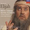 Mendelssohn - Elijah / Terfel, Fleming, Bardon, Ainsley, Fulgoni, Paul Daniel