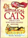 Historical Cats: Great Cats Who Have Shaped History
