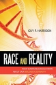 Race and Reality: What Everyone Should ...