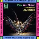 Pan All Night: Steel Band Music / Various