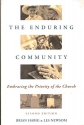 THE ENDURING COMMUNITY Embracing the Priority of the Church