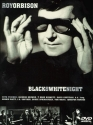 Roy Orbison - A Black & White Night