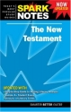 New Testament, The (Spark Notes Literature Guide)