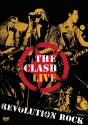 The Clash Live: Revolution Rock