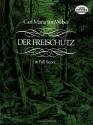 Der Freischütz (in Full Score)