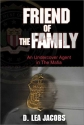 Friend of the Family: An Undercover Agent in the Mafia (Hardcover)