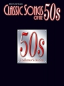 Classic Songs of the 50s: Piano/Vocal/Chords (Classic Songs of the... Series)