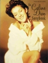 The Celine Dion Songbook: Piano/Vocal/Chords