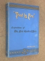 Tried By Fire: Expositions of the First Epistle to Peter