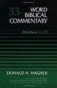 Word Biblical Commentary Vol. 33a, Matthew 1-13