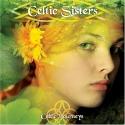 Celtic Journeys: Celtic Sisters
