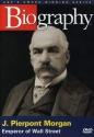 Biography - J. Pierpont Morgan: Emperor of Wall Street