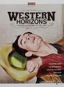 Western Horizons Universal Westerns of the 1950's: Horizons West / Saskatchewan / Dawn at Socorro / Backlash / Pillars of the Sky