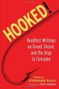 Hooked!: Buddhist Writings on Greed, Desire, and the Urge to Consume