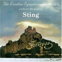 Fortress: The London Symphony Orchestra Performs the Music of Sting