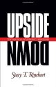 Upside Down: The Paradox of Servant Leadership