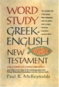 Word Study Greek-English New Testament: with complete concordance