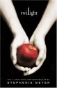 Twilight (Twilight, Book 1)