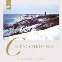 Celtic Christmas (Silver Anniversary Edition)