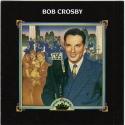 Time Life Big Bands Bob Crosby