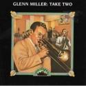 Big Bands: Glenn Miller: Take Two
