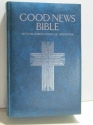 Holy Bible, Good News No. 392B: Catholic Study, Blue Padded Limit Leather