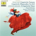 Liszt : Fantasia on Hungarian Folk Melodies / Shura Cherkassky; Berlin Philharmonic / von Karajan : Liszt : Hungarian Rhapsody 2 and 5 ; Brahms Hungarian Dances 17-20 (DG Musikfest)