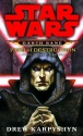 Path of Destruction (Star Wars: Darth Bane, Book 1)