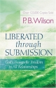 Liberated Through Submission: The Ultimate Paradox
