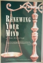 Renewing Your Mind As You Study Law