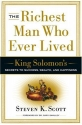 The Richest Man Who Ever Lived: King Solomon's Secrets to Success, Wealth, and Happiness