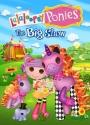 Lalaloopsy: Ponies The Big Show [DVD]