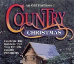 An Old Fashioned Country Christmas [Audio CD] Eddie Rabbitt; Merle Haggard; Suzy Bogguss; Tanya Tucker; Glen Campbell; Lucy J. Dalton; Eddy Raven; Dolly Parton; Don Williams and Various Artists