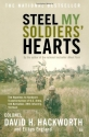 Steel My Soldiers' Hearts : The Hopeless to Hardcore Transformation of U.S. Army, 4th Battalion, 39th Infantry, Vietnam