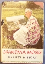 Grandma Moses: My Life's History
