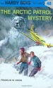 The Arctic Patrol Mystery (Hardy Boys, No. 48)