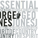 Essential: Spirit of Country by Jones, George Box set edition (1998) Audio CD