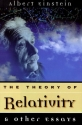 The Theory of Relativity: & Other Essays