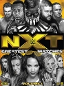 WWE: NXT's Greatest Matches Vol. 1 Collection