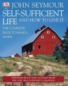 The Self-Sufficient Life and How to Liv...