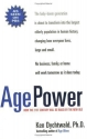 Age Power: How the 21st Century Will Be...