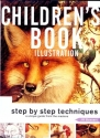 Children's Book Illustration: Step by Step Techniques, a Unique Guide from the Masters