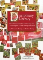 Disciplinary Literacy:: Redefining Deep Understanding and Leadership for 21st Century Demands